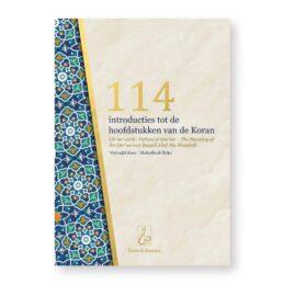 Boek: 114 Introducties tot de hoofdstukken van de Koran