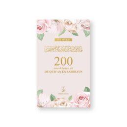 200 Smeekbeden uit de Qur'an en Sahihayn – Roze Bloemen
