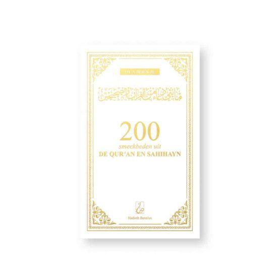 200 Smeekbeden uit de Qur'an en Sahihayn - Wit/Goud