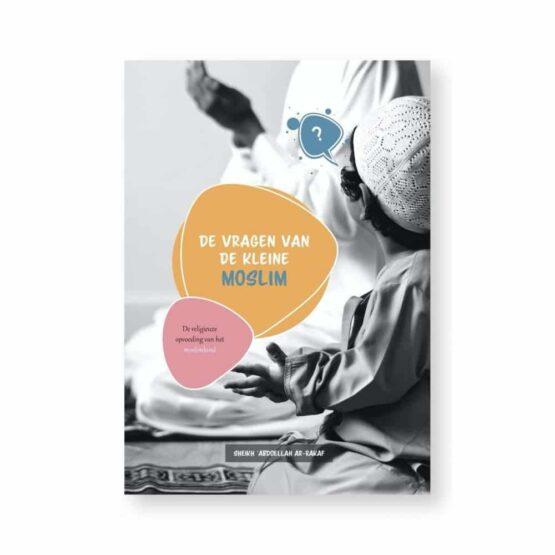 Boek: De vragen van de kleine Moslim