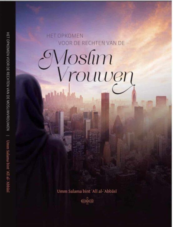 Boek: Het opkomen voor de rechten van de Moslim Vrouwen